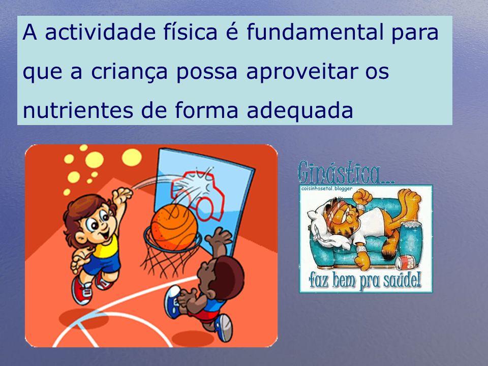 A actividade física é fundamental para