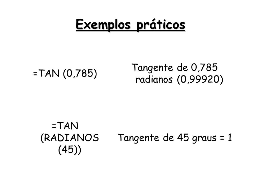 Tangente de 0,785 radianos (0,99920)