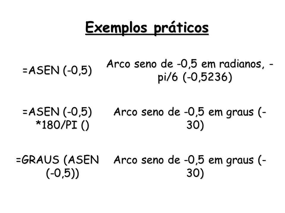 Exemplos práticos =ASEN (-0,5)