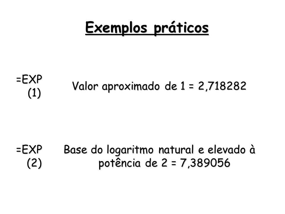 Base do logaritmo natural e elevado à potência de 2 = 7,389056