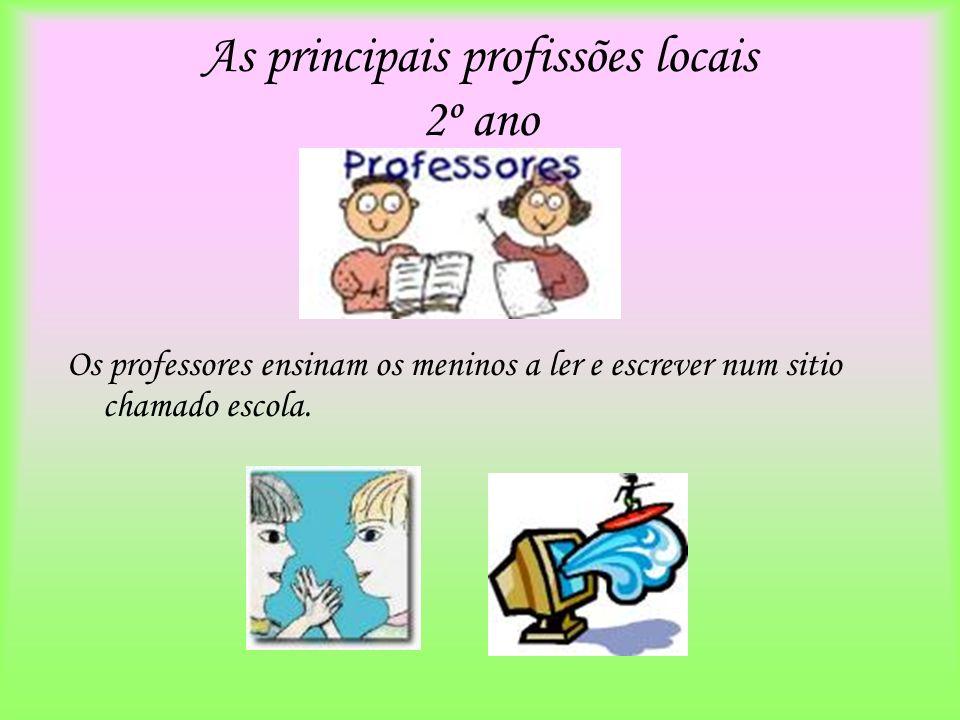 As principais profissões locais 2º ano