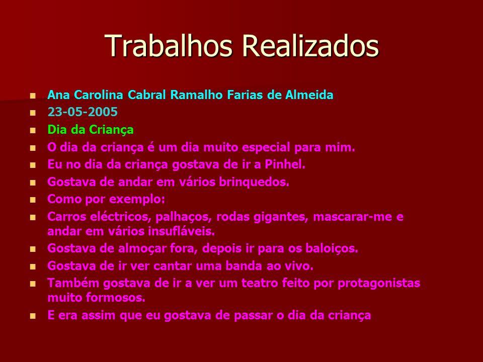 Trabalhos Realizados Ana Carolina Cabral Ramalho Farias de Almeida