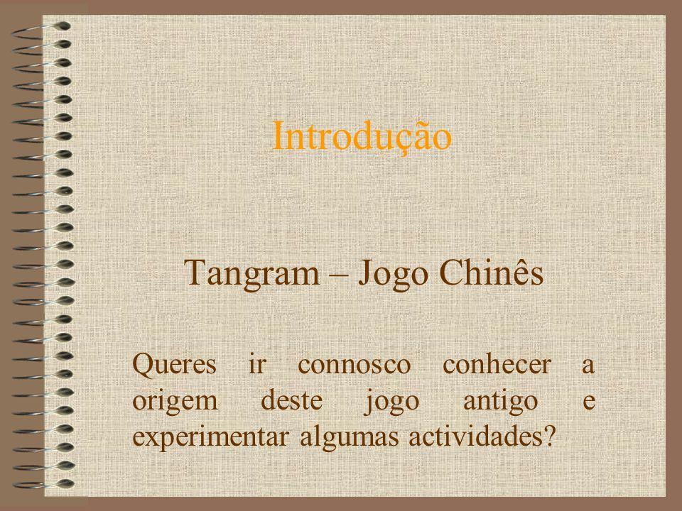 Introdução Tangram – Jogo Chinês