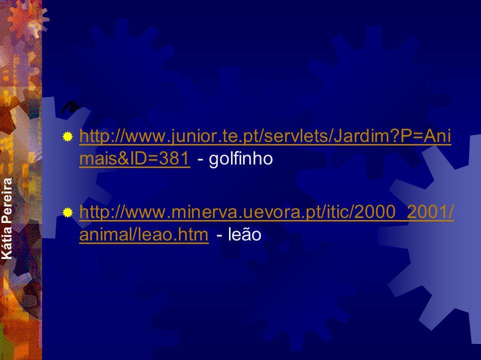 http://www.junior.te.pt/servlets/Jardim P=Animais&ID=381 - golfinho