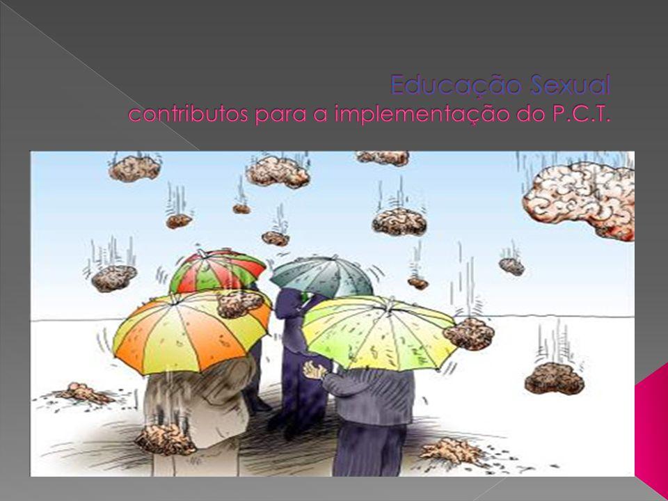 Educação Sexual contributos para a implementação do P.C.T.