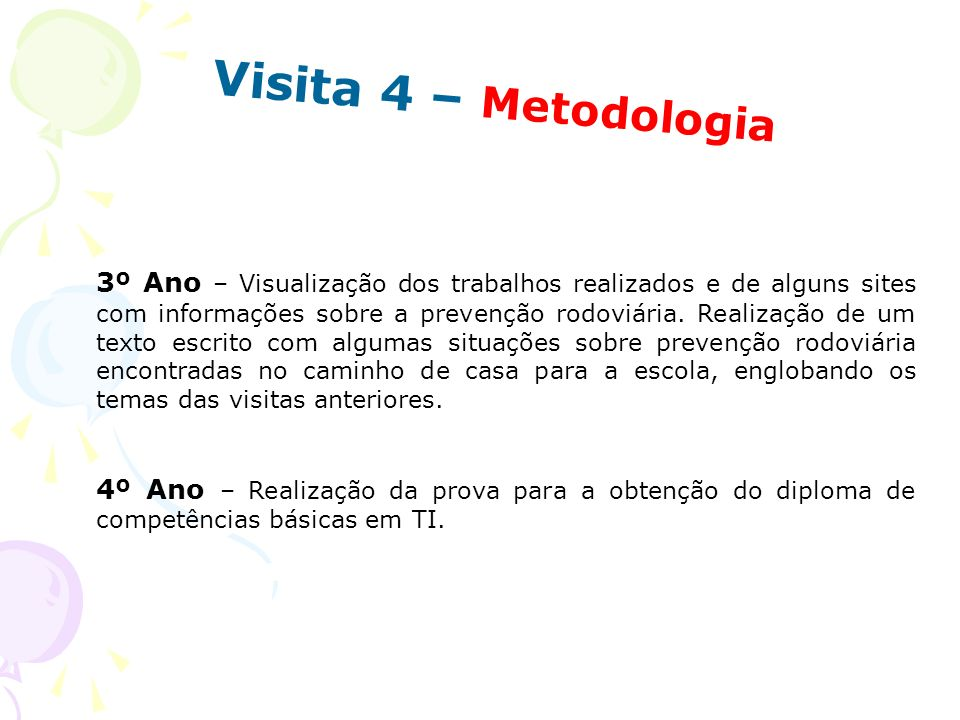 Visita 4 – Metodologia