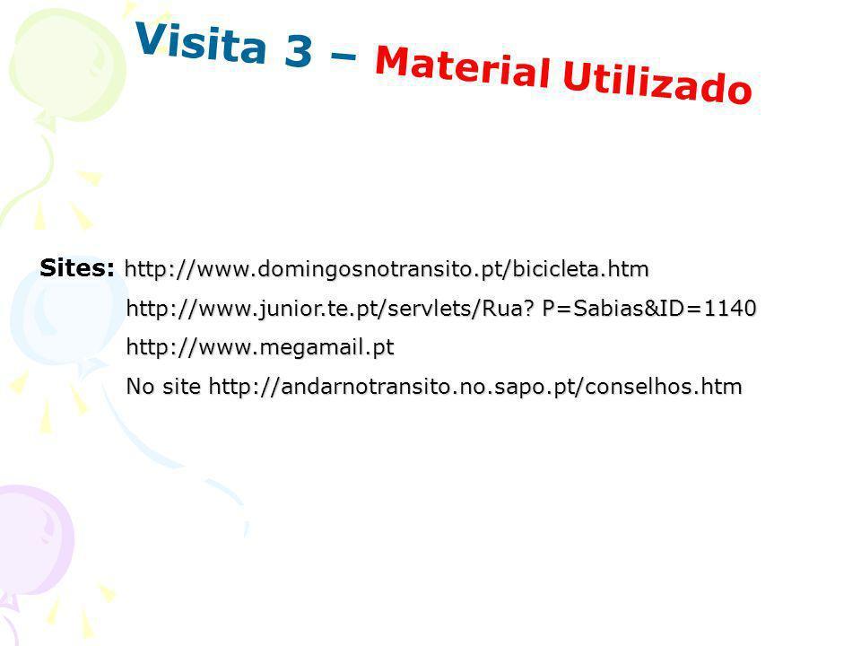 Visita 3 – Material Utilizado