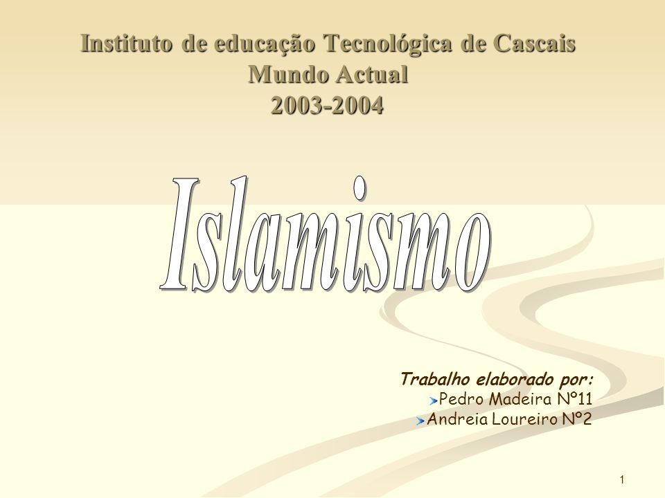 Instituto de educação Tecnológica de Cascais Mundo Actual 2003-2004