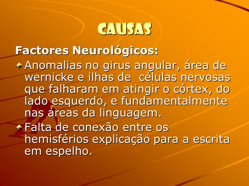 Causas Factores Neurológicos:
