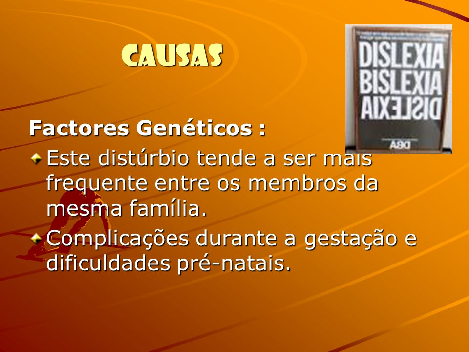 CAUSAS Factores Genéticos :