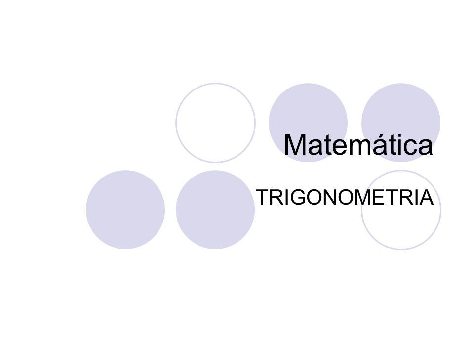 Matemática TRIGONOMETRIA