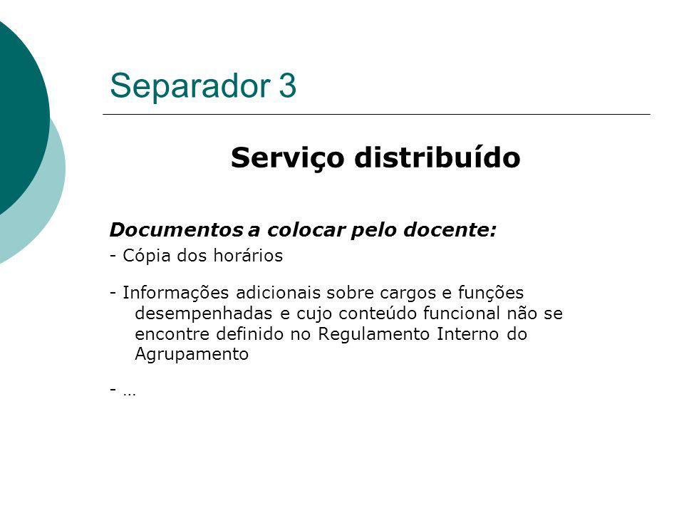 Separador 3 Serviço distribuído Documentos a colocar pelo docente: