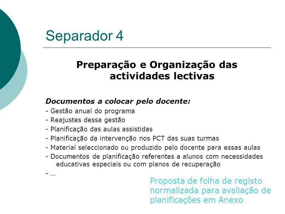 Preparação e Organização das actividades lectivas