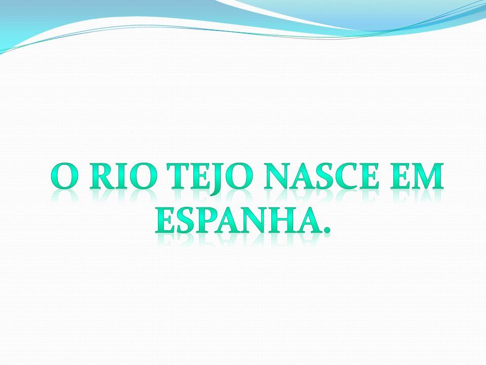 o rio tejo nasce em Espanha.