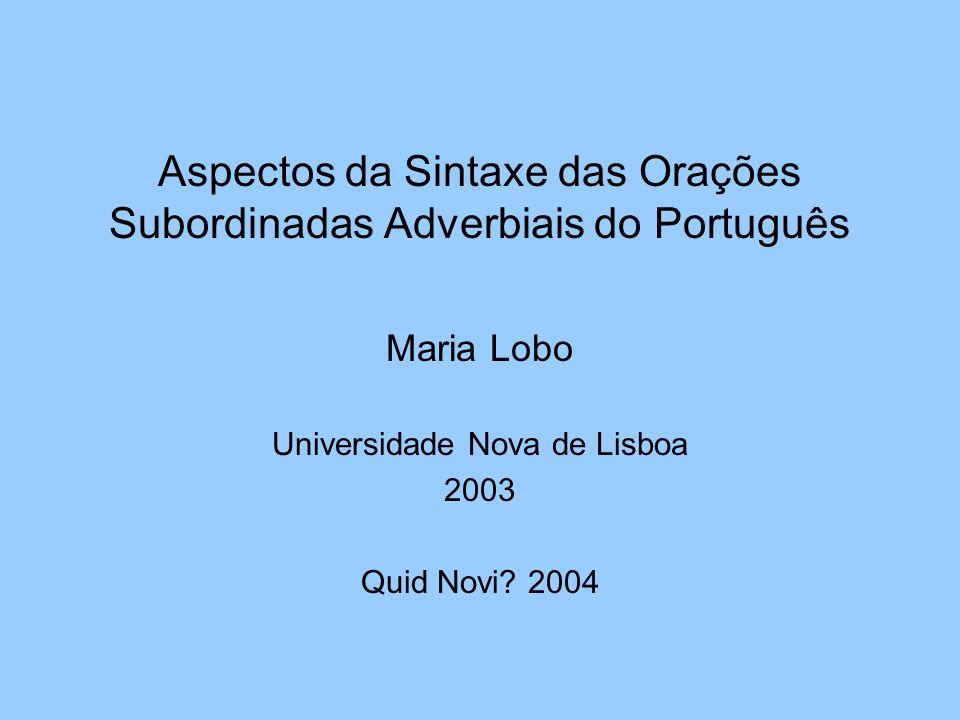 Aspectos da Sintaxe das Orações Subordinadas Adverbiais do Português
