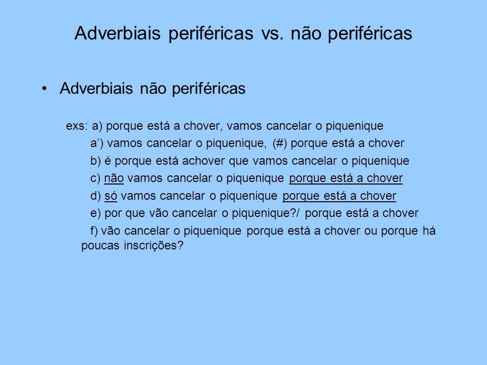 Adverbiais periféricas vs. não periféricas