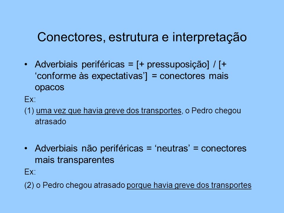 Conectores, estrutura e interpretação