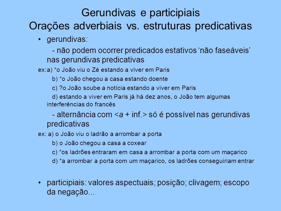 Gerundivas e participiais Orações adverbiais vs