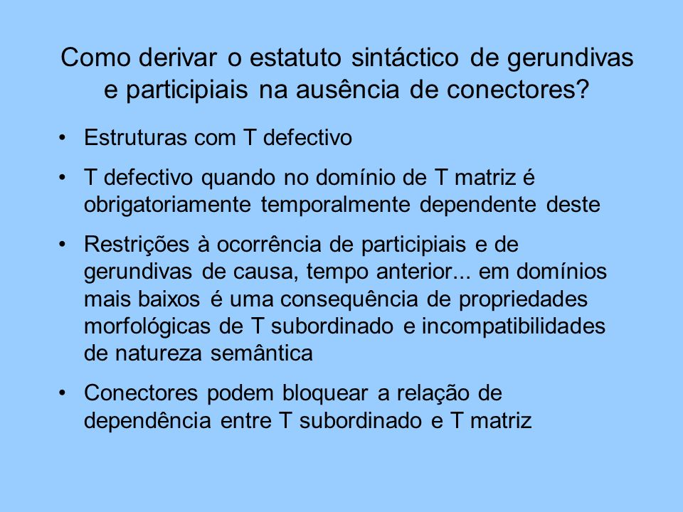 Como derivar o estatuto sintáctico de gerundivas e participiais na ausência de conectores