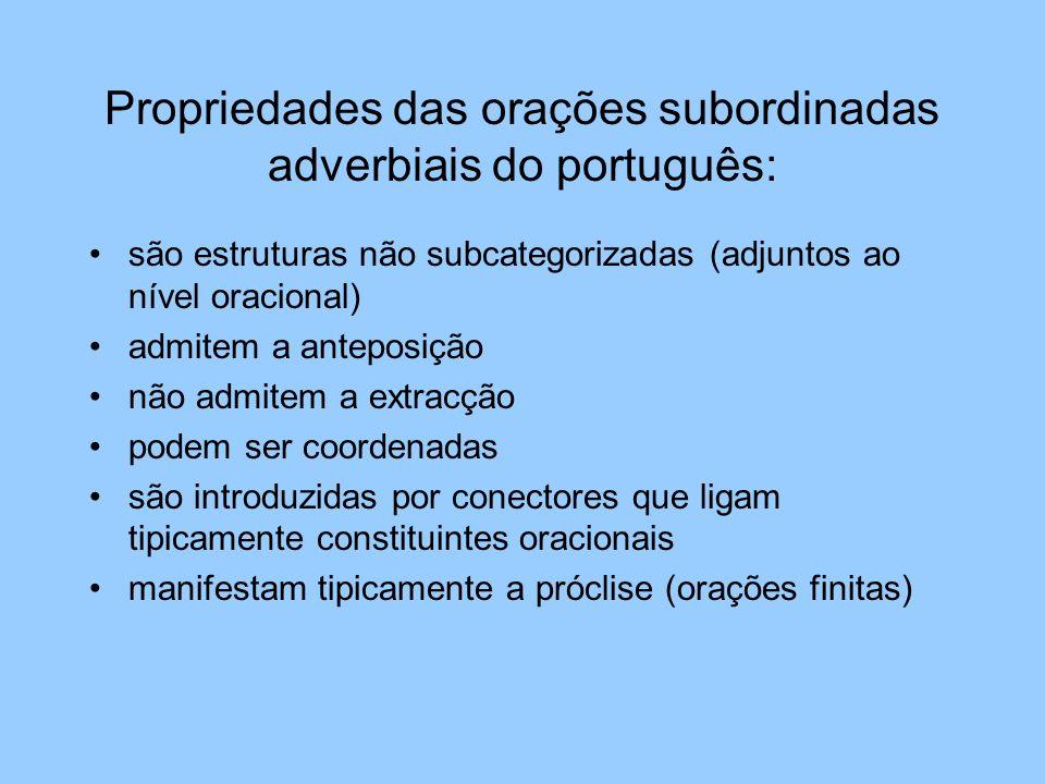 Propriedades das orações subordinadas adverbiais do português: