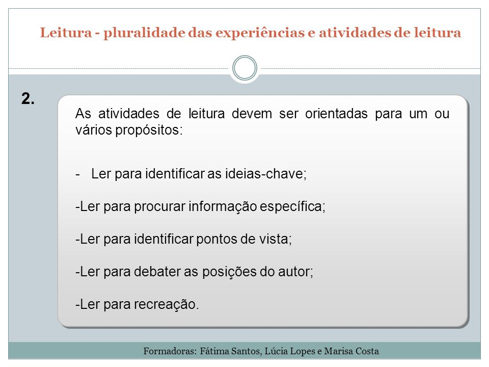 Leitura - pluralidade das experiências e atividades de leitura