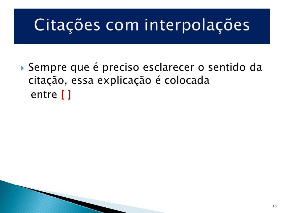 Citações com interpolações