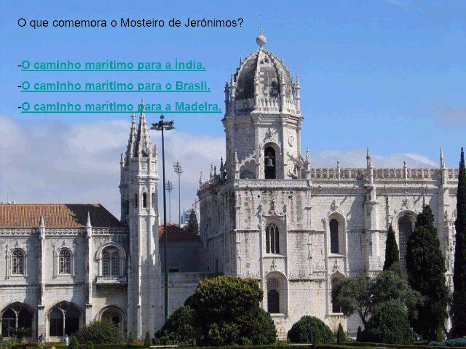 O que comemora o Mosteiro de Jerónimos