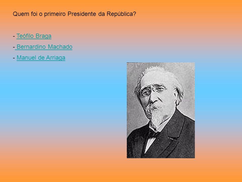 Quem foi o primeiro Presidente da República