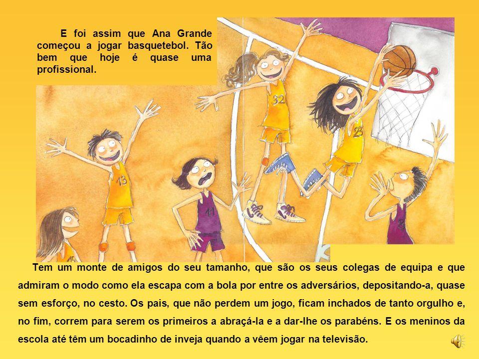 E foi assim que Ana Grande começou a jogar basquetebol