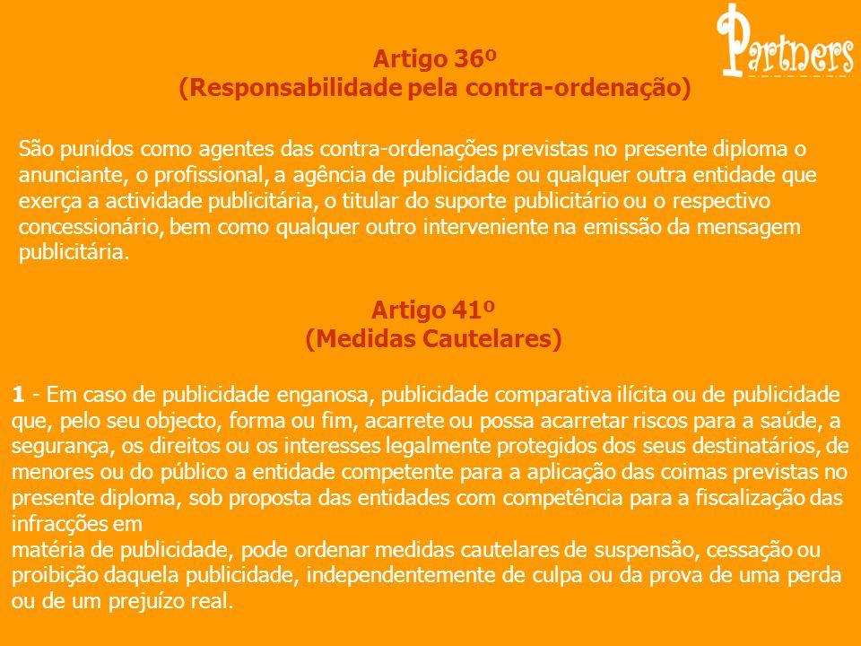 Artigo 36º (Responsabilidade pela contra-ordenação)
