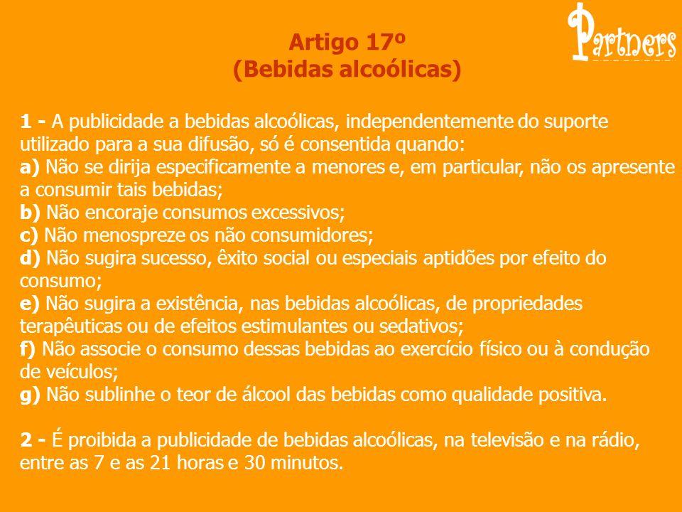 Artigo 17º (Bebidas alcoólicas)