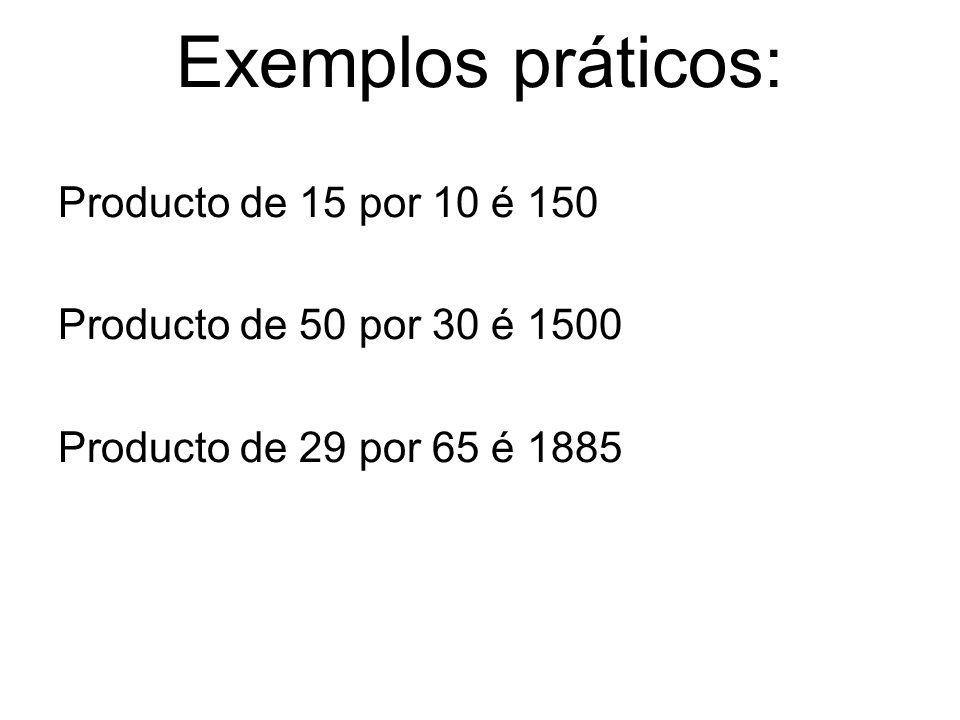 Exemplos práticos: Producto de 15 por 10 é 150