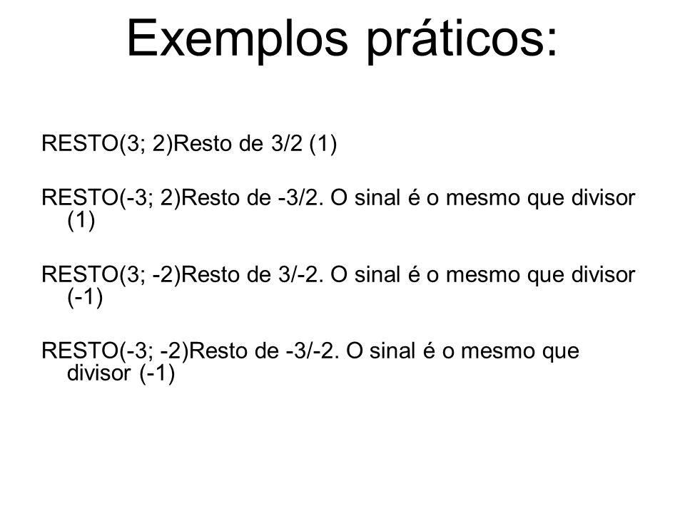 Exemplos práticos: RESTO(3; 2)Resto de 3/2 (1)
