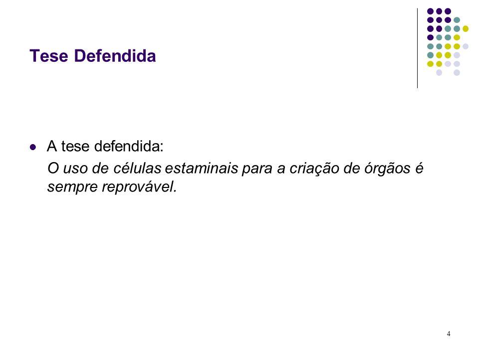 Tese Defendida A tese defendida: