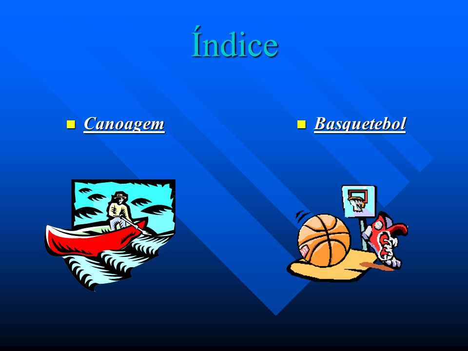 Índice Canoagem Basquetebol