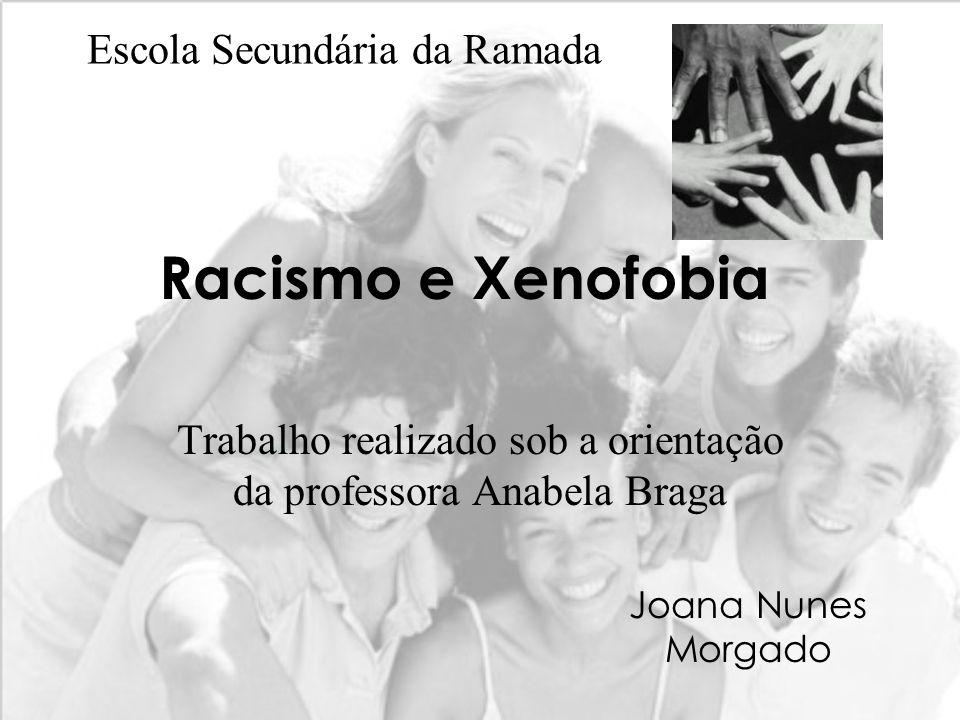 Trabalho realizado sob a orientação da professora Anabela Braga