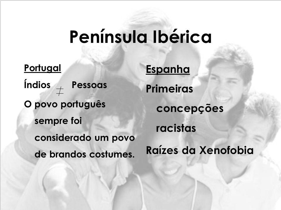 Península Ibérica Espanha Primeiras concepções racistas