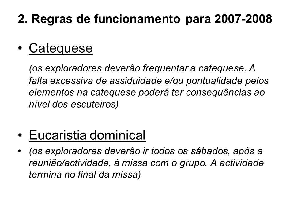2. Regras de funcionamento para 2007-2008