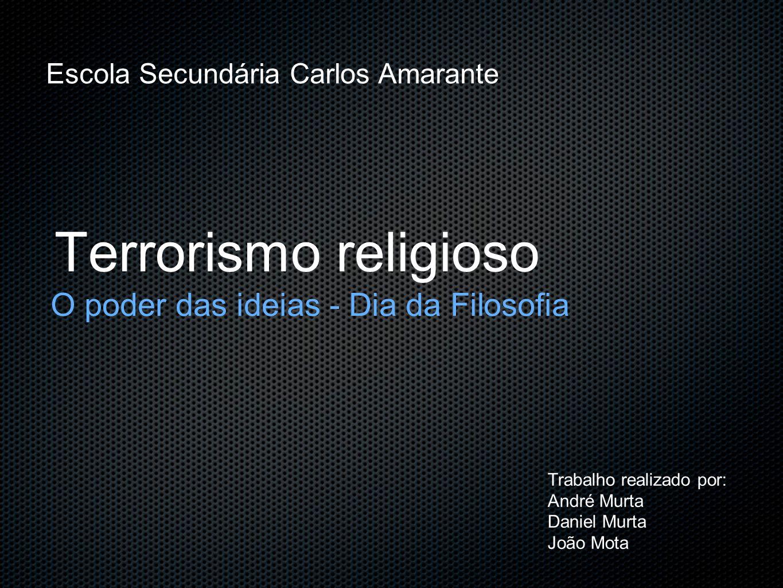 Terrorismo religioso O poder das ideias - Dia da Filosofia