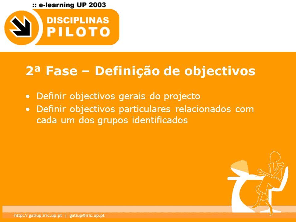 2ª Fase – Definição de objectivos