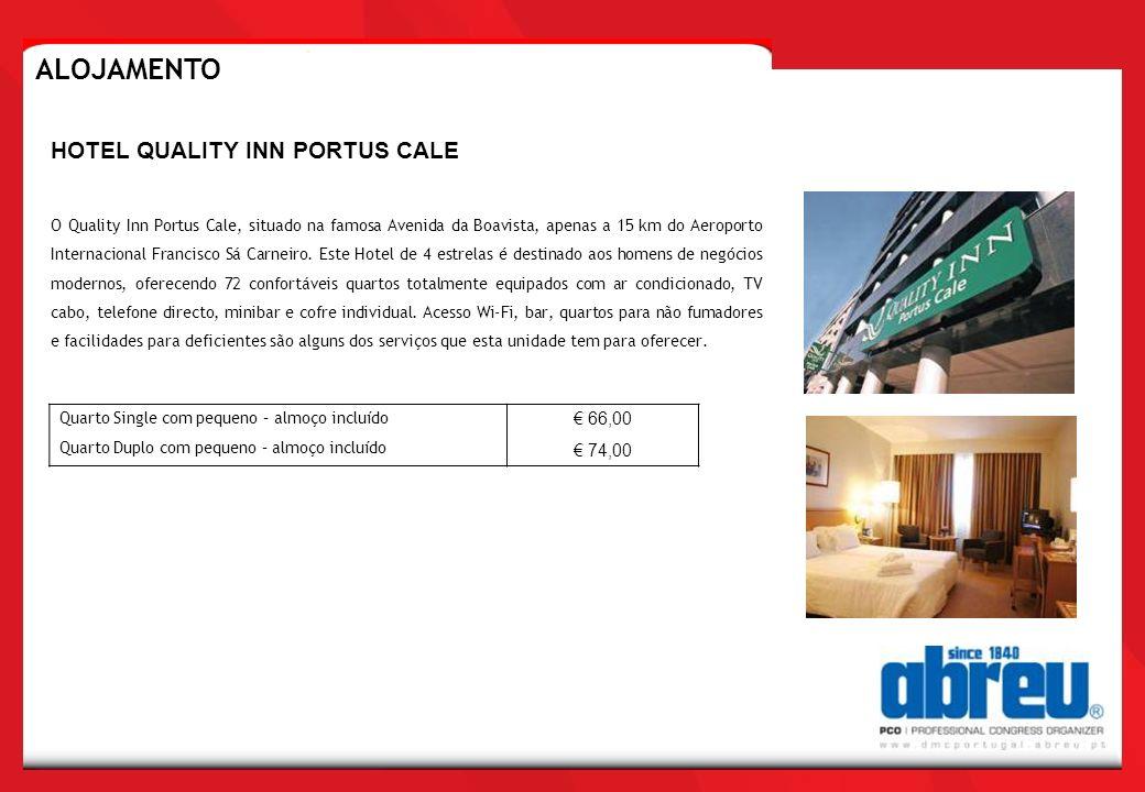 ALOJAMENTO HOTEL QUALITY INN PORTUS CALE € 66,00 € 74,00
