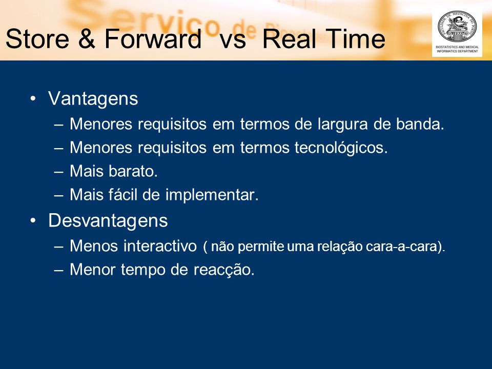 Store & Forward vs Real Time