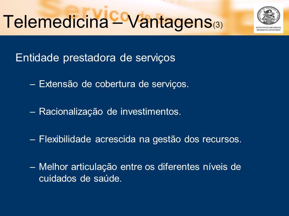Telemedicina – Vantagens(3)