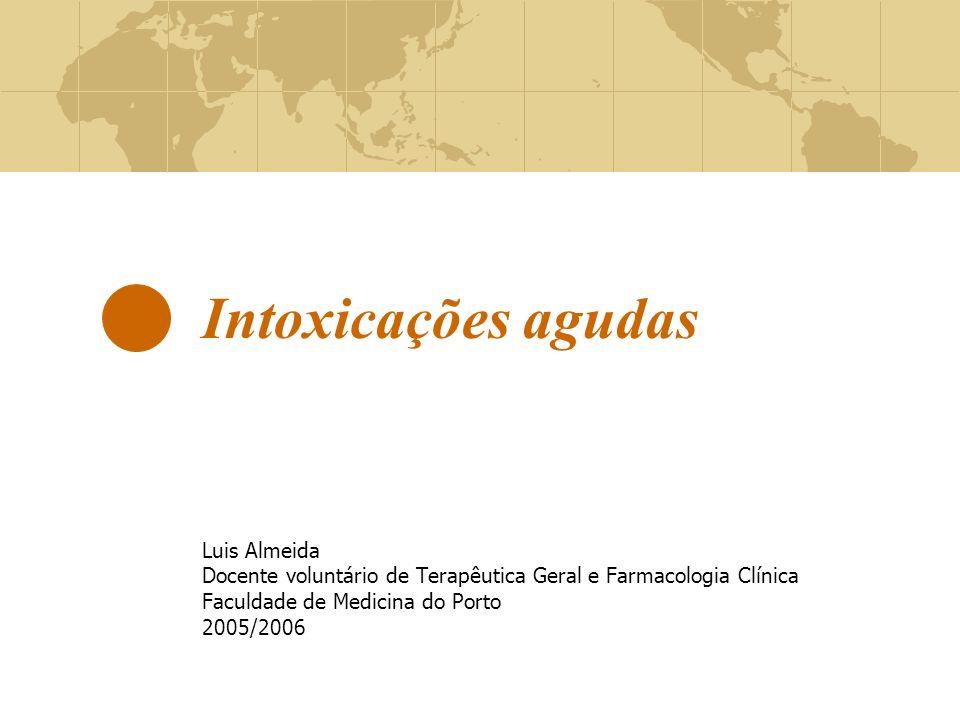 Intoxicações agudas Luis Almeida
