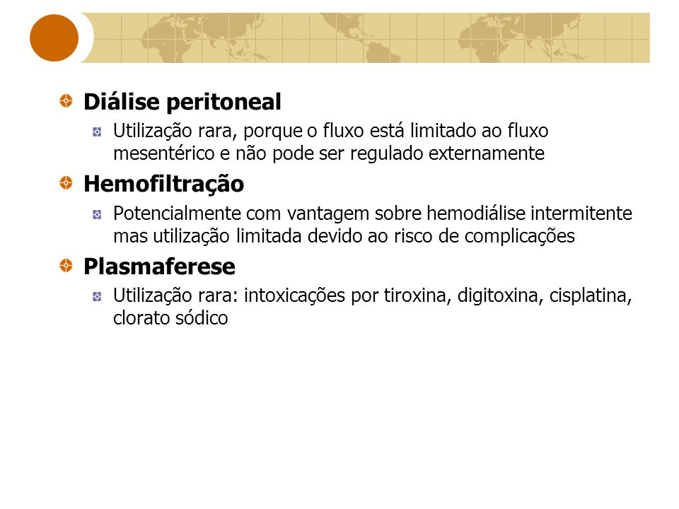 Diálise peritoneal Hemofiltração Plasmaferese