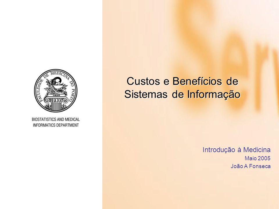 Custos e Benefícios de Sistemas de Informação