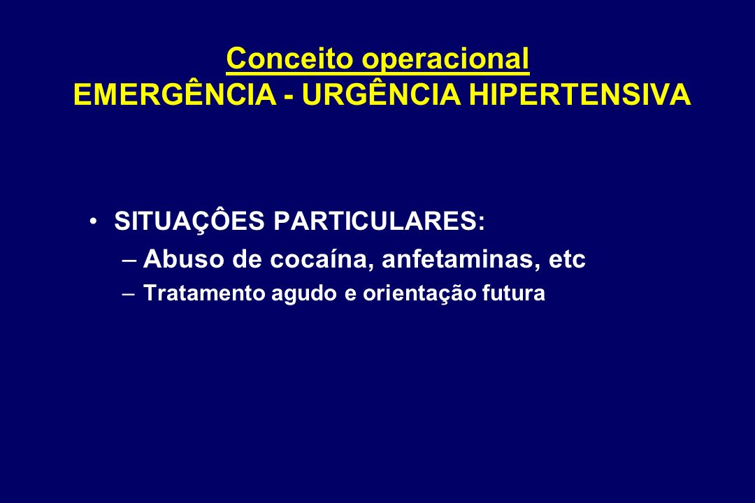 Conceito operacional EMERGÊNCIA - URGÊNCIA HIPERTENSIVA