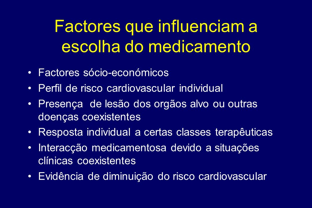Factores que influenciam a escolha do medicamento