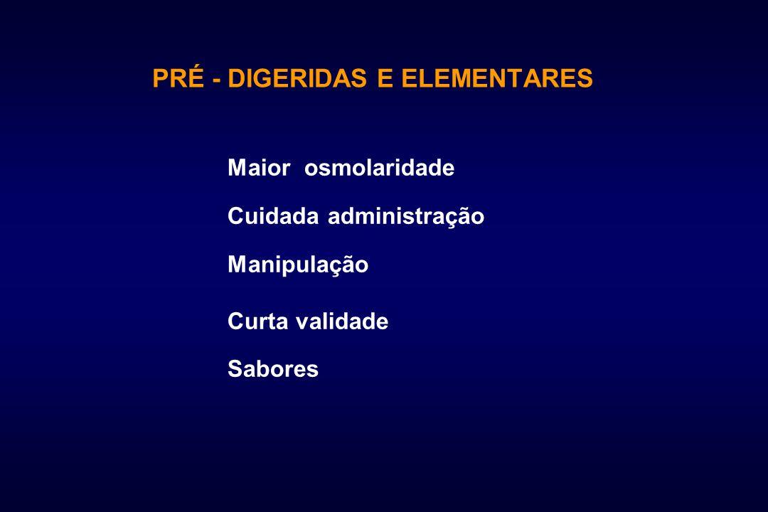 PRÉ - DIGERIDAS E ELEMENTARES