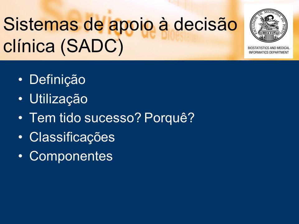 Sistemas de apoio à decisão clínica (SADC)